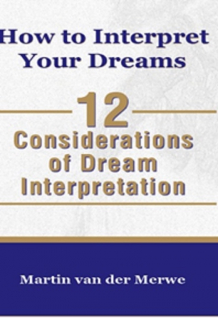 How to Interpret Your Dreams: 12 Considerations of dream Interpretation