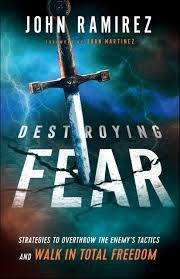 Destroying Fear: Strategies to Overthrow the Enemy's Tactics