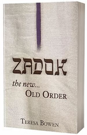 Zadok: The New Old Order