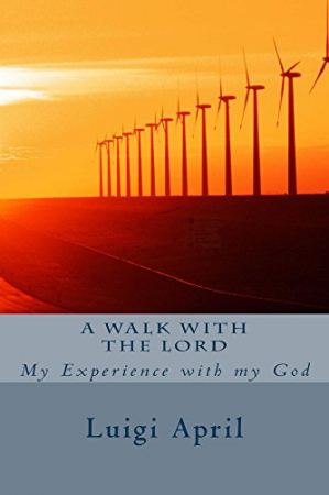 A walk with the Lord : My experience with my God