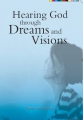 Hearing God through Dreams and Visions