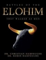 Battles of the Elohim: They Walked As Men (H/C)