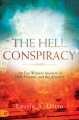 The Hell Conspiracy: An Eye-witness Account of Hell