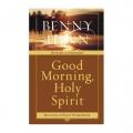 Good Morning Holy Spirit