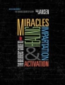 The Believers Guide to Miracles Healing Impartation and acti