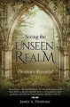 Seeing in the Unseen Realm
