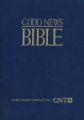 Large Print Bible-GNT - Good News Bible (2ND ed.) softcover