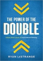 The Power of the Double: Unlock new levels of supernatural