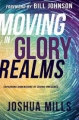 Moving in Glory Realms: Exploring Dimensions of Divine Prese