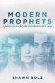 Modern Prophets: Administrating the Prophetic to Influence Y