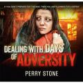 Dealing with Days of Adversity Audio (2 CD)