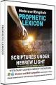 Hebrew/English Prophetic Lexicon