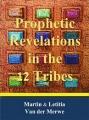 Prophetic Revelatioons of the Twelve