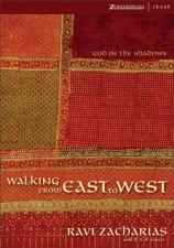 Walking from Walking from East to West: God in the Shadows