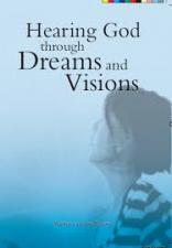 Hearing God through Dreams and Visions