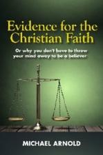 Evidence For The Christian Faith