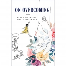On Overcoming Real Encounter With A Living God