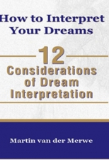 How to Interpret Your Dreams: 12 Considerations of dream Interpretation