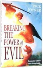 Breaking the power of Evil