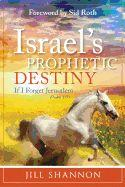 Israels Prophetic Destiny