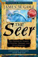 The Seer: The Prophetic Power of Visions,(expanded)