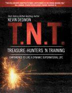 T.N.T.Treasure-Hunters 'n Training
