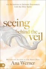 Seeing Behind the Veil: 100 Invitations to Intimate Encounte