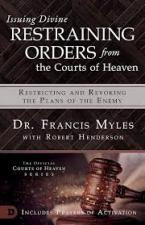 Issuing Divine restraining orders