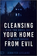 Cleansing Your Home From Evil