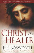 Christ the Healer (revised, Expanded edition)