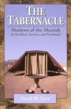The Tabernacle:Shadows of the Messiah