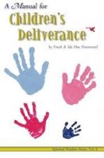 Manual for Childrens Deliverance ( Spiritual Warfare (Impact