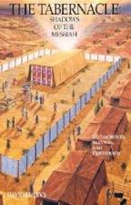 The Tabernacle: Shadows of Messiah