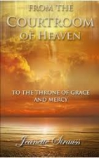 From The Courtroom of Heaven to the Throne Room of Grace