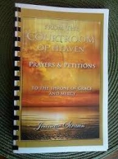 From the Courtroom of Heaven Prayers & Petitions