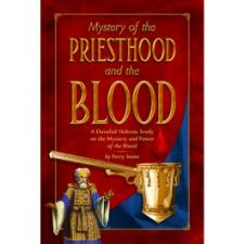 Mystery of the Priesthood and the Blood