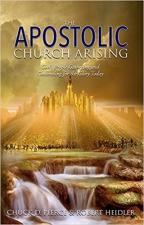 The Apostolic Church Arising