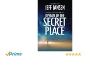 Revival of the Secret Place