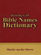 Hearing God: Bible Names Dictionary