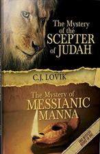 The Mystery of the Scepter of Judah: The Mystery of the Messianic Manna (Hardcover)