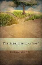 Pharisee: Friend or Foe?