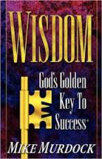 Wisdom: God's Golden Key to Success
