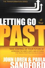 Letting go of your past: Take Control of Your Future