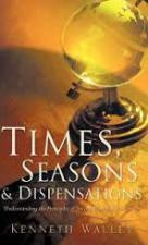 Times Seasons & Dispensations