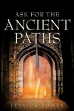 Ask for the Ancient Path