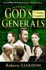 Gods Generals: The Healing Evangelists