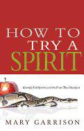 How to try a spirit