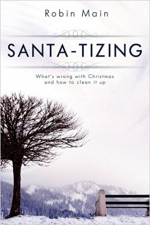 SANTA-TIZING : What's wrong with Christmas and how to clean