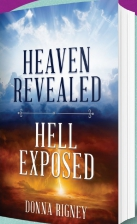 Heaven Revealed, Hell Exposed