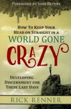 How to Keep Your Head on Straight in a World Gone Crazy: Dev
